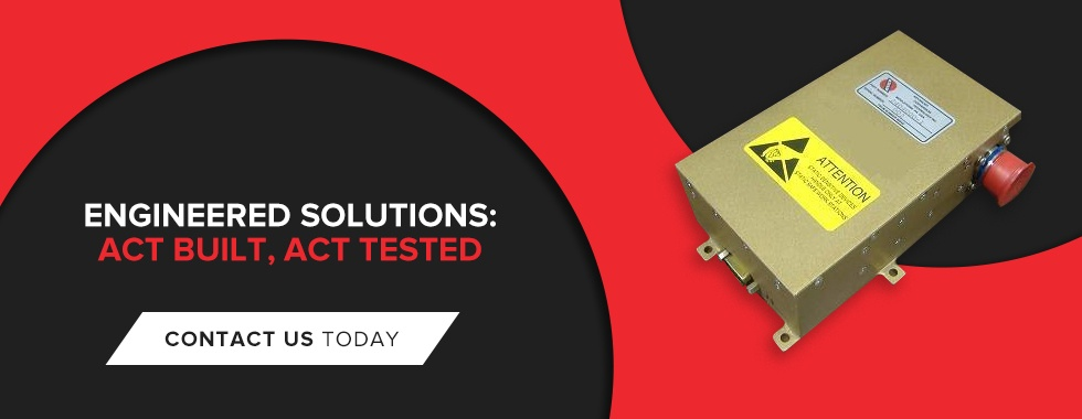 Engineered Solutions: ACT Built, ACT Tested