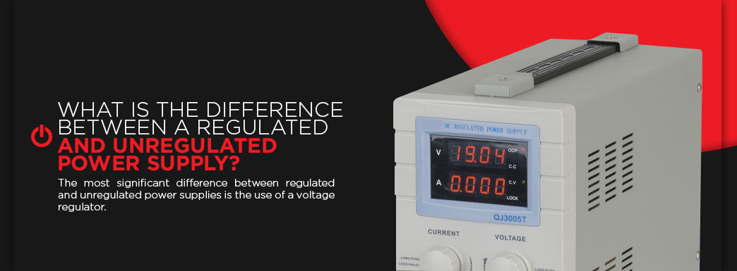 What Is the Difference Between a Regulated and Unregulated Power Supply? The most significant difference between regulated and unregulated power supplies is the use of a voltage regulator.